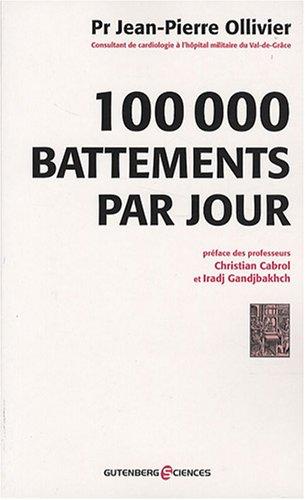 100 000 battements par jour: Ollivier Jean-Pierre, Cabrol