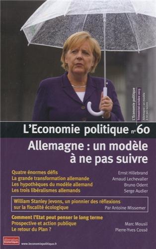 9782352400905: L'Economie politique, N° 60, octobre 2013 : Allemagne : un modèle à ne pas suivre
