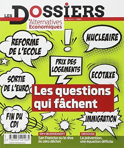 9782352401285: Dossiers d'Alternatives Economiques N 2 : les Questions Qui Fachent (les)