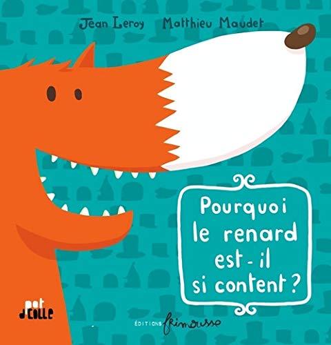 9782352410324: Pourquoi Le Renard Est-Il Si Content? (English and French Edition)