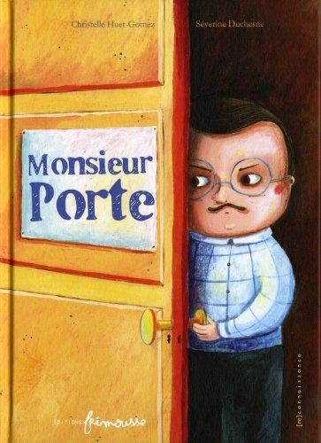 Monsieur Porte: Huet-Gomez, Christelle