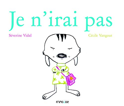 9782352411062: Je N'Irai Pas (English and French Edition)