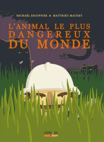 Animal le plus dangereux du monde (L'): Escoffier, Michaël