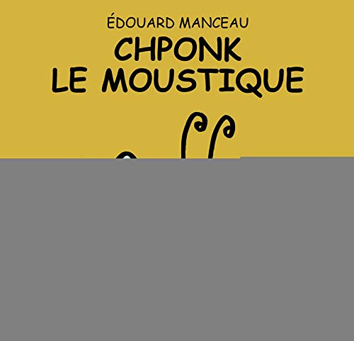 9782352411420: Chponk le moustique