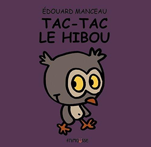 Tac-Tac le hibou: Manceau, Édouard