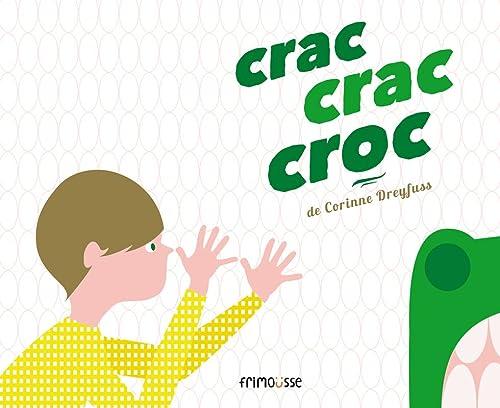 9782352411680: Crac, Crac, Croc (English and French Edition)