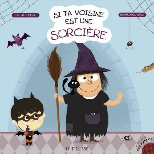 9782352411826: Si Ta Voisine Est Une Sorci're (English and French Edition)