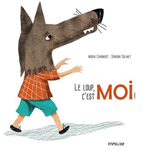 9782352412168: Loup, c'est moi ! (le)