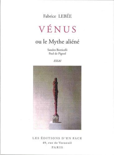 9782352460046: Venus ou le mythe aliene (French Edition)