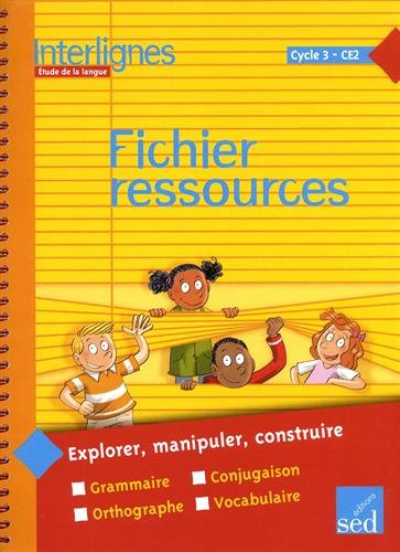 9782352470687: Etude de la langue CE2 Cycle 3 Interlignes : Fichier ressources