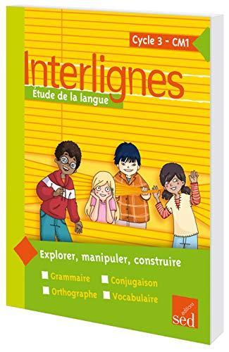 Interlignes Cm1-Manuel De L'Eleve