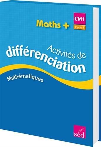 9782352478065: Maths+ CM1 Cycle 3 : Activités de différenciation