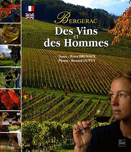 9782352490197: Des Vins et des Hommes : Bergerac, �dition bilingue fran�ais-anglais