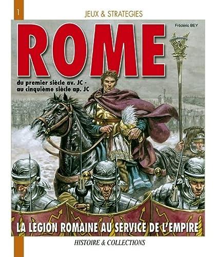 9782352500087: Rome: Recits, Cartes, Organigrammes, Strategies, Tactiques, Jeux (Jeux et Strategie) (French Edition)