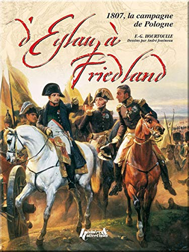 9782352500209: Eylau-Friedland (French Edition)