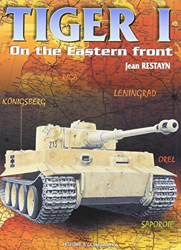 Tiger I on the Eastern Front (2352500303) by Restayn, Jean