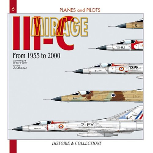 9782352500339: Mirage III (New Edition): From 1955 - 2000 (Planes & Pilots)