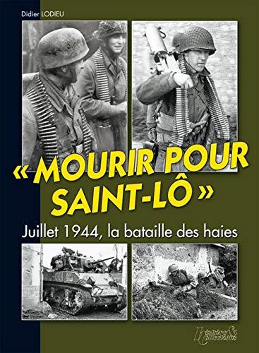 9782352500346: Mourir pour saint-lo