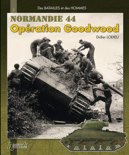 9782352500384: Operation Goodwood : Tome 1 (French Edition)