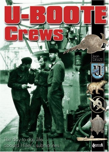 9782352500469: U-Boote Crews: Daily Life, 1939 - 1945