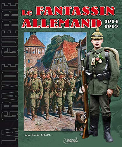 9782352500483: MICHEL: LE FANTASSIN ALLEMAND: 1914-1918 (La Grande Guerre) (French Edition)