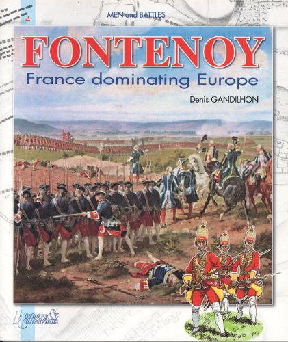 9782352500575: Fontenoy: France Dominating Europe (Men and Battles) (Vol 4)