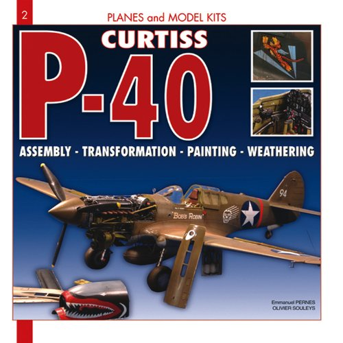 9782352500650: P-40 Curtiss (Planes & Models)