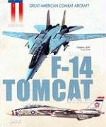 F-14 Tomcat (Great American Combat Aircraft): Lert, Frederic/ Gohin,
