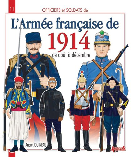 9782352500834: Officiers et soldats de l'armée francaise : 1914 (1)