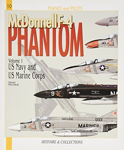 9782352501145: McDonnell F-4 Phantom, Vol. 1: US Navy and US Marine Corps (Planes and Pilots)