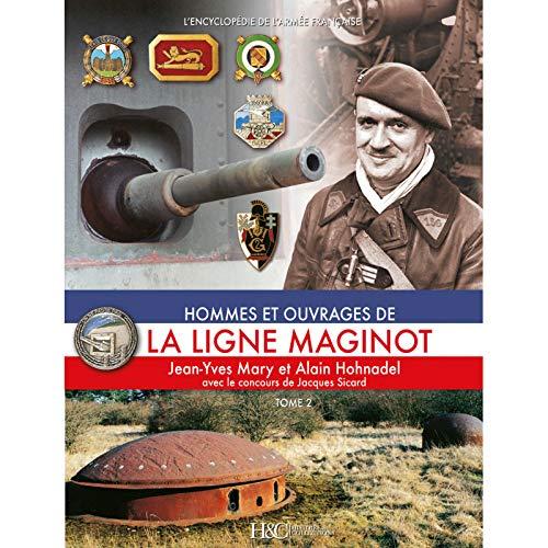 9782352501275: La Ligne Maginot: Tome 5: Les combats dons les Alpes (L'Encyclopedie de L'Armee Francaise) (French Edition)