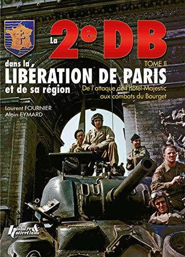 9782352501398: 2E Db Dans La Liberation De Paris. Tome 2 (French Edition)