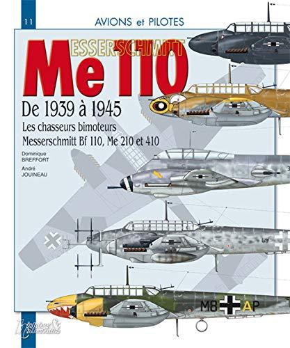9782352501435: Les chasseurs bimoteurs Messerschmitt, 1939-1945 (French Edition)