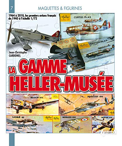 9782352501589: La Gamme Heller-Musee (Models and Figures) (French Edition)
