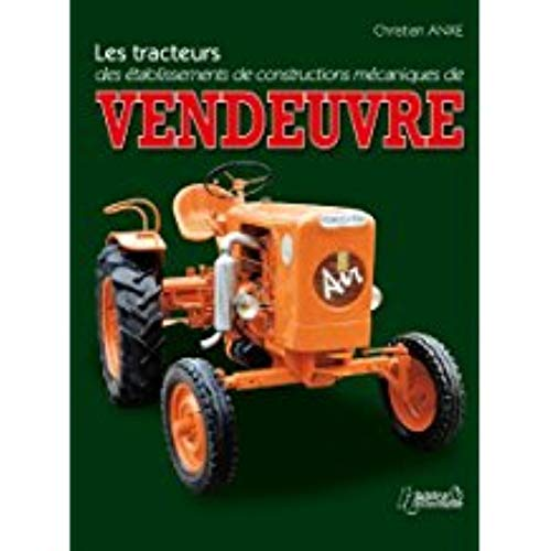 9782352501626: Tracteurs Vendeuvre (French Edition)
