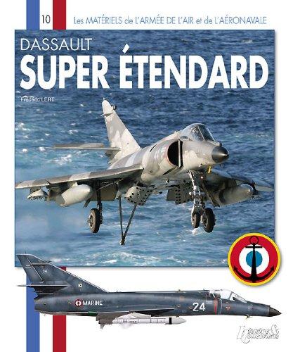 9782352501756: Les Matériels de l'armée de l'Air et de l'aéronavale : Super Etendard