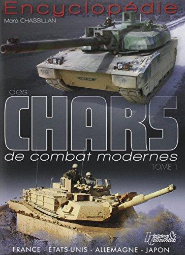 9782352501763: Encyclopédie des Chars de Combat Modernes: Tome 1: United States-France-Japan-Germany (French Edition)