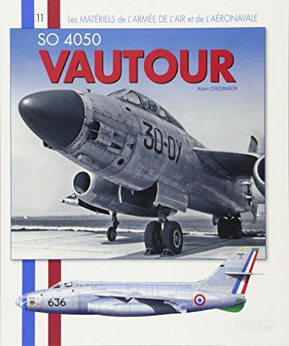 9782352502074: SNCASO Vautour (Les Materiels de l'Armee de l'Air) (French Edition)