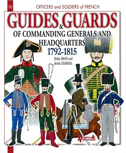 GUIDES AND GUARDS OF COMMANDING GENERALS AND: DIDIER DAVIN AND