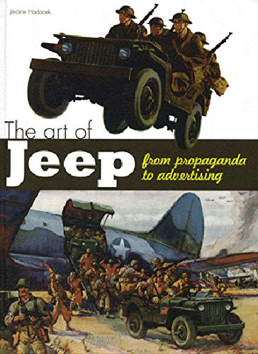 ART OF THE JEEP, THE: From Propaganda to Advertising: Hadacek, Je'rome