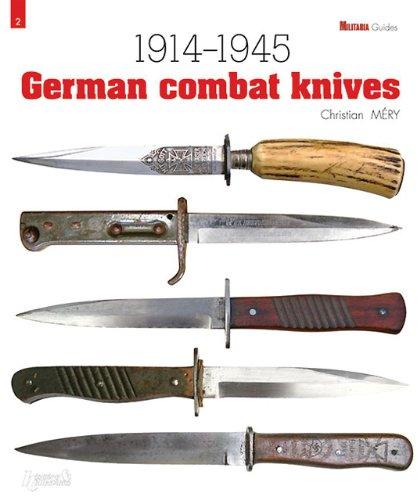 9782352502272: German Combat Knives: 1914-1945 (Militaria Guides)