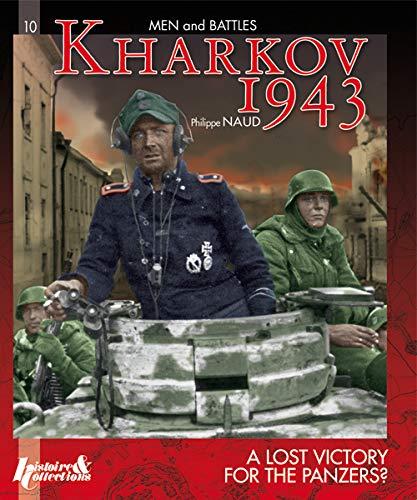 9782352502371: Kharkov 1943 (Gb) (Men & Battles)