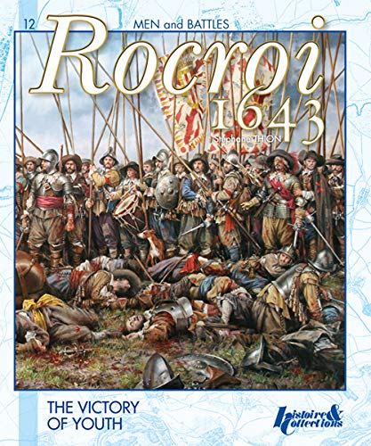 9782352502555: Rocroi 1643 (Men and Battles)