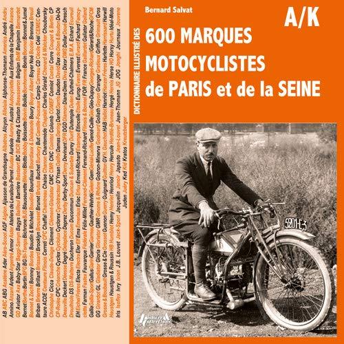 9782352502562: Dictionnaire Des Marques Motocyclistes De La Seine (French Edition)