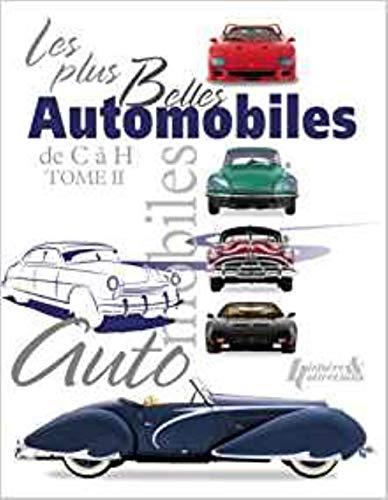9782352502623: Les Plus Belles Automobile: C to H Vol. 2