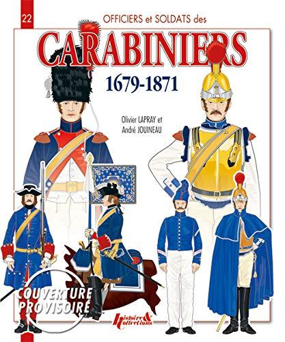 9782352502739: Carabiniers 1679-1871