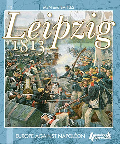 9782352502852: Leipzig 1813 (ang) (Men and Battles)