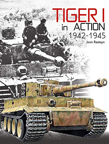9782352502944: Tiger I in Action: 1942-1945