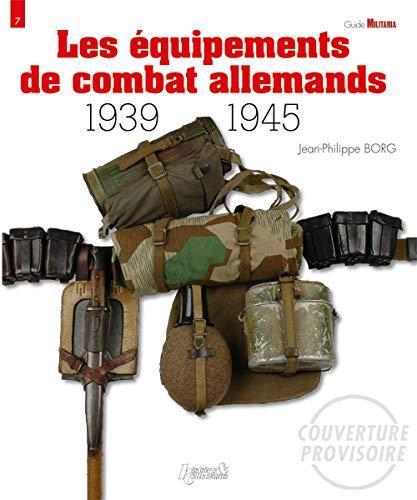 German Combat Equipment: 1939-1945 (Militaria Guides): Jean-Philippe Borg