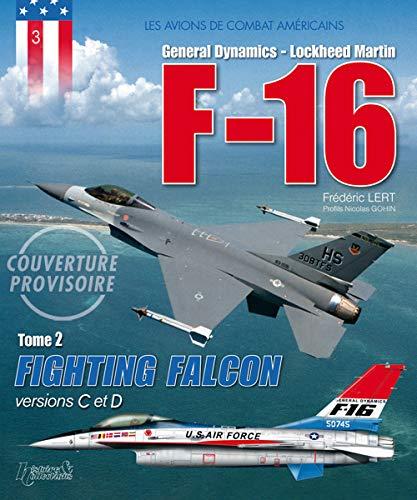 9782352503156: F16 FIGHTING FALCON T2 (FR)